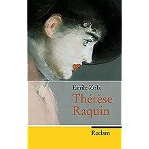 Thérèse Raquin (Reclam Taschenbuch)