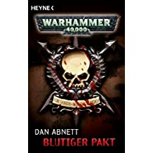 Blutiger Pakt: Warhammer-40,000-Roman