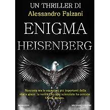 ENIGMA HEISENBERG: CODEX SECOLARIUM SAGA VOL2 (Italian Edition)
