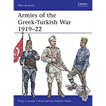 Armies of the Greek-Turkish War 1919–22 (Men-at-Arms)