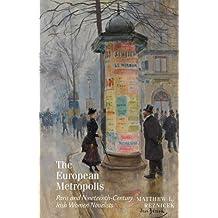 The European Metropolis: Paris and Nineteenth-Century Irish Women Novelists (Clemson University Press)