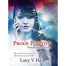 Proof Positive (Intersection Series Book 1) (English Edition)