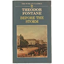 Before the Storm: A Novel of the Winter of 1812-13