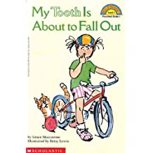 My Tooth Is About To Fall Out (Turtleback School & Library Binding Edition) (Hello Reader! Level 1 (Prebound)) by Grace Maccarone (1995-02-01)