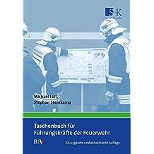 Taschenbuch für Führungskräfte der Feuerwehr: B IV