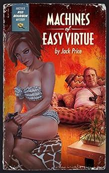 machines easy virtue bourbon mysteries ebook bnvaik