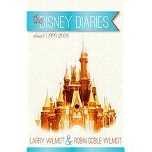 the Disney Diaries Volume 1 (English Edition)