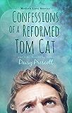 Confessions of a Reformed Tom Cat (Wingmen Book 2)