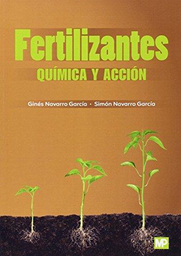 Fertilizantes: Química y acción por NAVARRO GARCIA GINES
