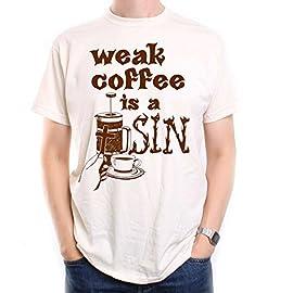 Old Skool Hooligans Weak Coffee is A Sin T Shirt – an Designer Original