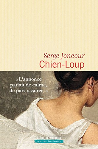 Chien-Loup (LITTERATURE FRA) par Serge Joncour