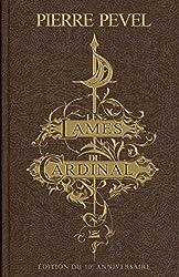 Les Lames du Cardinal - Édition du 10e anniversaire