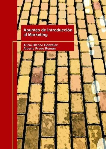 Apuntes de Introducción al Marketing por Alberto Román Prado