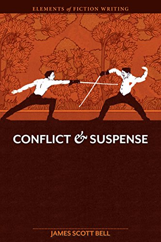 Conflict and Suspense (Elements of Fiction Writing) por James Scott Bell