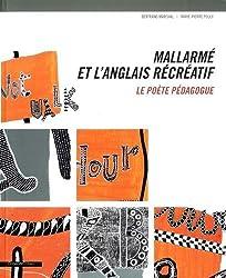 Mallarmé et L'Anglais récréatif -Le poète pédagogue