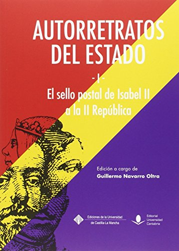 Autorretratos del estado I El sello postal de Isabel II a la II República (Historia)