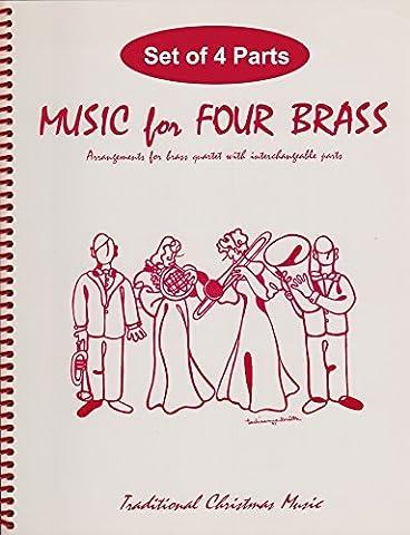 Music for Four Brass - Christmas Volume - Set for Brass Quartet (2 Trumpets, Trombone, Tuba)
