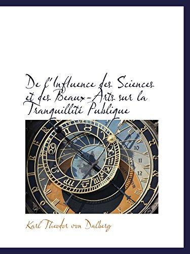 De l'Influence des Sciences et des Beaux-Arts sur la Tranquillité Publique