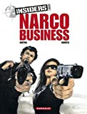 Insiders, saison 2, tome 1 - Narco business