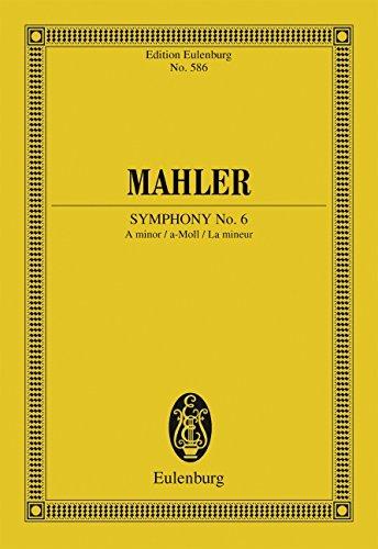Sinfonie Nr. 6 a-Moll: Orchester. Studienpartitur. (Eulenburg Studienpartituren)