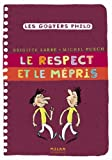Le respect et le mépris