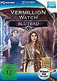 Vermillion Watch: Blutbad