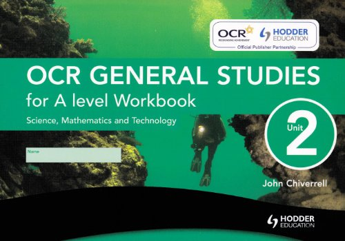 OCR General Studies for A Level Unit 2 Workbook (Single): Science, Mathematics and Technology: Science, Mathematics and Technology - Workbook Unit 2 (OCGS)