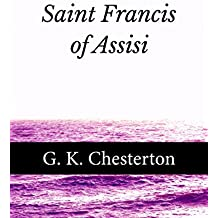 Saint Francis of Assisi (English Edition)