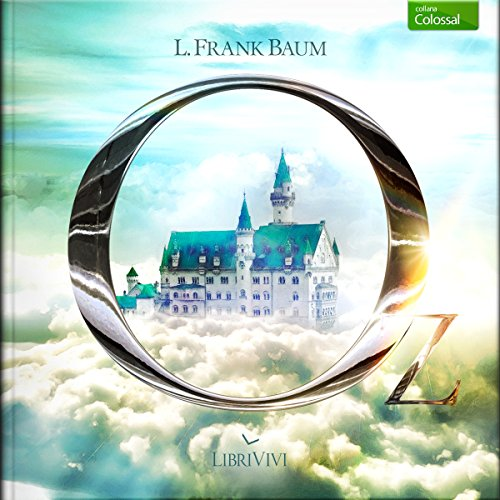 Il mago di OZ | Frank L. Baum