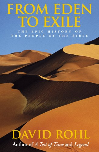 From Eden To Exile: The Epic History of the People of the Bible