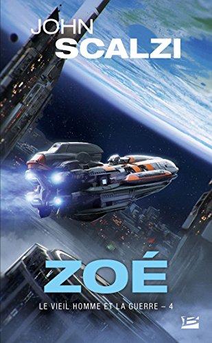 Le Vieil Homme et la Guerre, T4 : Zoé