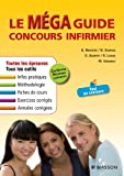 Le Méga Guide Concours infirmier (French Edition)