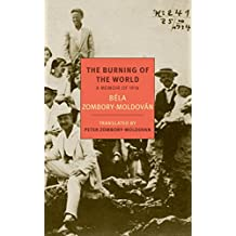 The Burning of the World: A Memoir of 1914 (New York Review Books Classics) (English Edition)