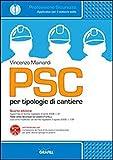 PSC per tipologie di cantieri. Con Contenuto digitale per download e accesso on line