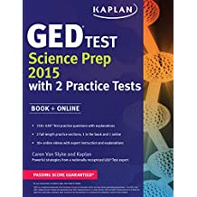 Kaplan GED Test Science Prep 2015: Book + Online (Kaplan GED Test Prep)