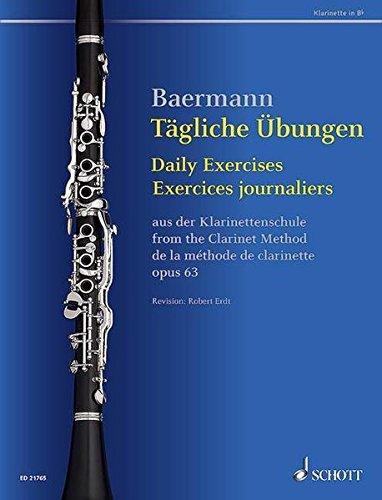 Tägliche Übungen: aus der Klarinettenschule. op. 63. Klarinette in B.
