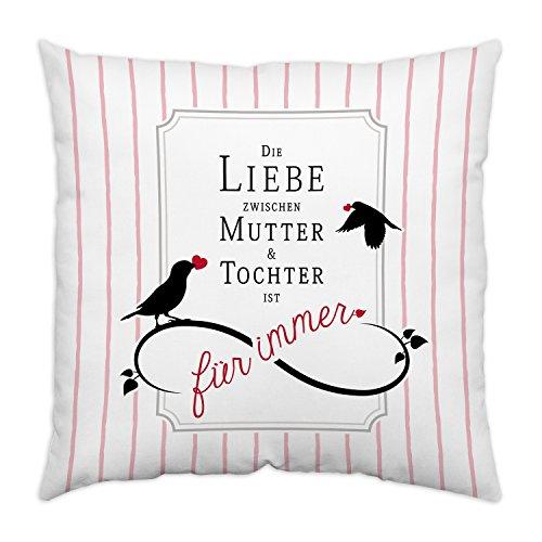 Sheepworld 44343 Baumwoll-Kissen mit Motiv Die Liebe zwischen Mutter und Tochter ist für immer, Geschenk-Kissen, 40 cm x 40 cm