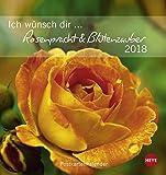 Ich wünsch dir Rosenpracht & Blütenzauber Postkartenkalender - Kalender 2018