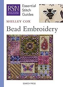 Bead Embroidery (Essential Stitch Guide) (Essential Stitch Guides)