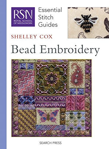 Bead Embroidery (Essential Stitch Guide) (Essential Stitch Guides)