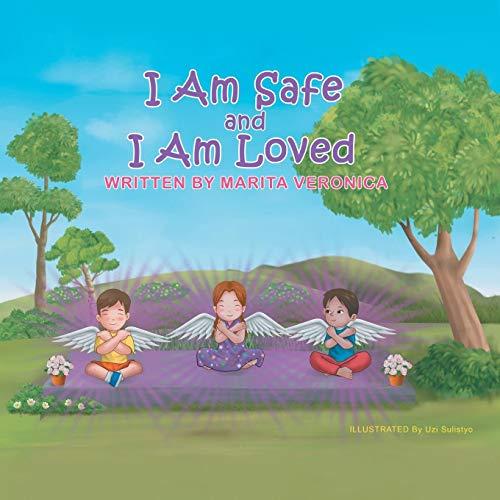 I Am Safe and I Am Loved