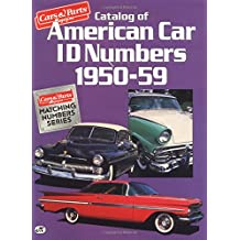 Catalog of American Car Id Numbers 1950-59 (Cars & Parts Magazine Matching Numbers Series)