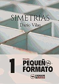 SIMETRÍAS par  DARIO VILAS COSUELO