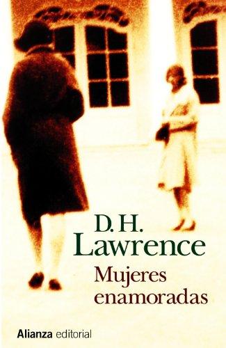 Mujeres enamoradas / Women in Love por D. H. Lawrence