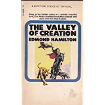 THE VALLEY OF CREATION.