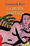 La mujer habitada / The Inhabited Women
