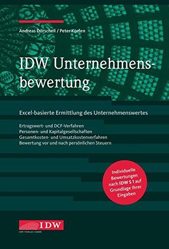 IDW Unternehmensbewertung: Excel-basierte Ermittlung des Unternehmenswertes