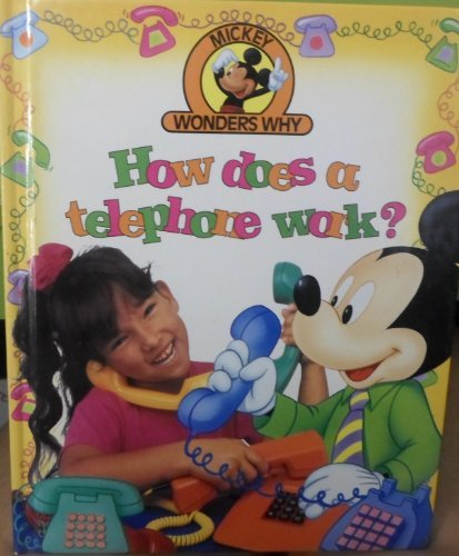 How does a telephone work? (Mickey wonders why)