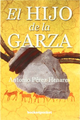 Hijo De La Garza (B4P) (Narrativa (books 4 Pocket))