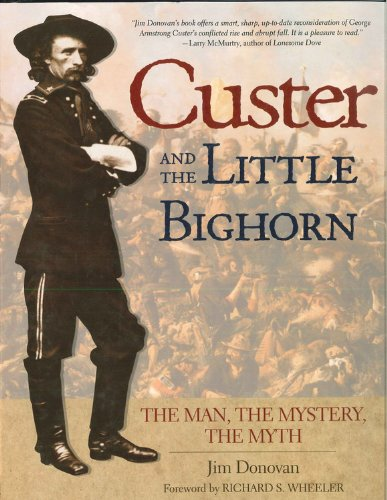 Custer and the Little Bighorn